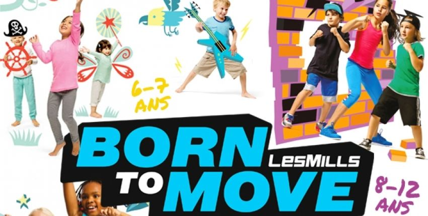 Born to Move, le fitness pour 2-16 ans !
