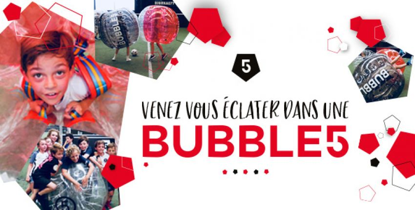Anniversaire Bubble ou Foot au FIVE Antibes !